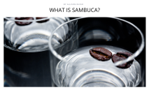 http://thebacklabel.com/recipe/what-is-sambuca/#.WKe0eBIrLR0